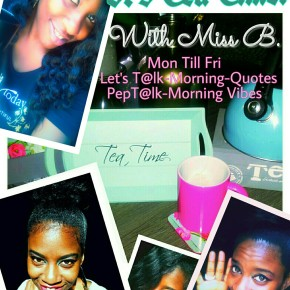 No.68|Tea Time|I'm Back! Morning Quote: They Don't Need to Like You & You Don't Need 2 Care!#Back2schoolstruggle|PepT@lk|Morning Vibe