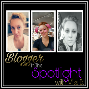 Selfiesness with Miss B.| No.1 |Blogger In The Spotlight: My Journey! Yay!