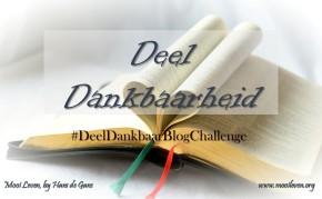 #ShareGratitutChallenge |Hans de Gans (www.mooileven.org)|Part 4.|Day 5 &6