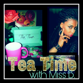No.155°|Tea Time with Miss B.|Night Quote|NightVibe