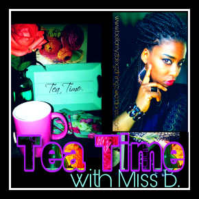 Tea Time with Miss B.|No.154°|Night Quote| Mah Night Vibe°