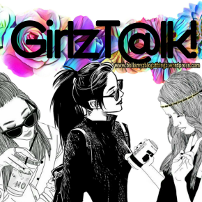 #GirlzT@lk! With Miss B.