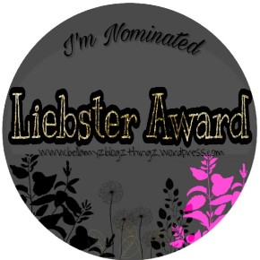 Liebster Award No.2| I'm nominated by Mah Girl Beautybykeysh°
