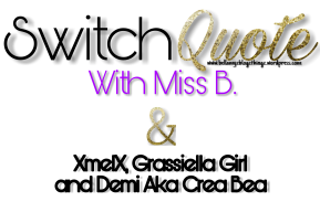 Switch Quote No°4 with Grassiella|(written in english & dutch) Music Vibe