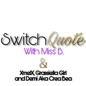 Switch Quote #No.5 with Demi aka Crea Bea (written in english & dutch) Night Vibe