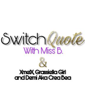 Switch Quote #No.5 with Demi aka Crea Bea (written in english & dutch) NightVibe