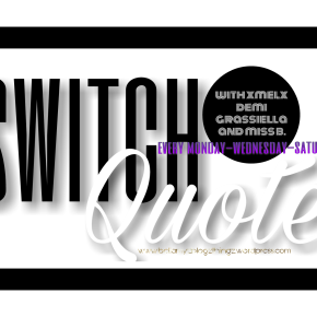 Switch Quote with Demi Girl No.27 (written in english & dutch) Music Vibe