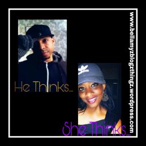 He Thinks… She Thinks…(written english &dutch)