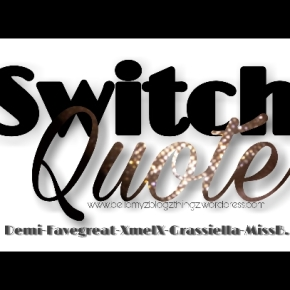 Switch Quote No.55 with Demi Girl & Miss B. (written in english & dutch) Mah Music Vibe¨When You Believe¨- Whitney & Mariah