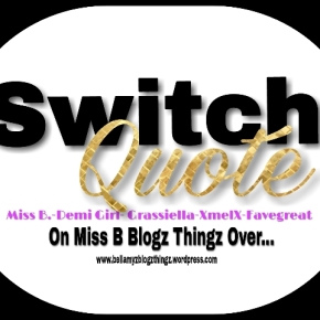 Switch Quote No. 45 Favegreat & Miss B. (written in english & dutch) Music Vibe: Black & Blue V. Bozeman