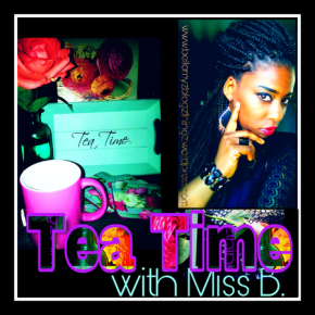 Tea Time No.163 with Miss B. | written in english & dutch Mah Music Vibe Jayh¨Volgende Stap¨