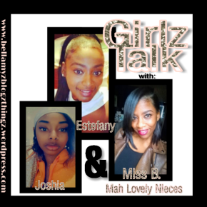 GirlzTalk No.5 with Estefany  Joshia & Miss B.|written in English & Dutch |Our Music Vibe : Boy II Men