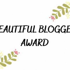 Yay! A Beautiful Blogger Award I´m Nominated By Tiani Angela| &The Nominees Are |English & Dutch