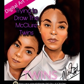 Practicing to Draw Potrait The McClure Twins Video| DAHAILYANDTWINZCOLLECTION