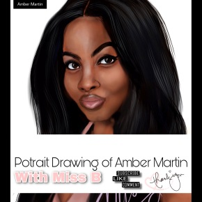 Portrait Drawing No.2 of YouTuber Amber Martin | DahailyandTwinzCollection ArtChannel